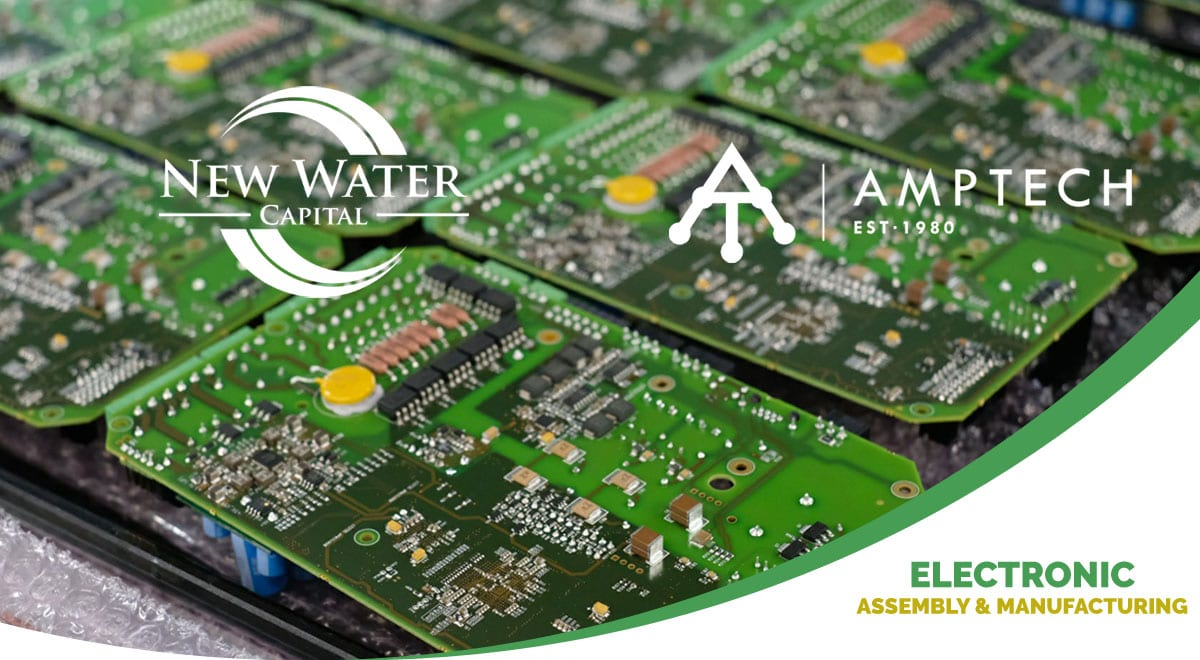 New Water Capital Company Myotech Acquires Amtech Electronics Manufacturing